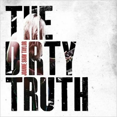 Joanne Shaw Taylor. The Dirty Truth